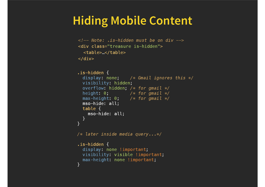 Hiding Mobile Content .is-hidden { display: non...