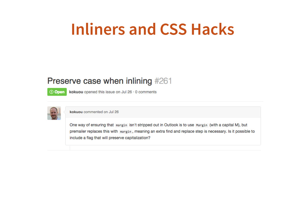 Inliners and CSS Hacks