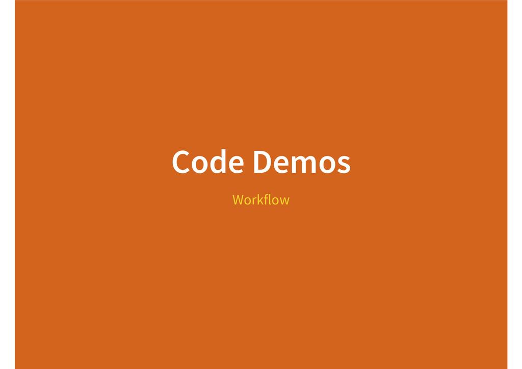 Code Demos Workflow