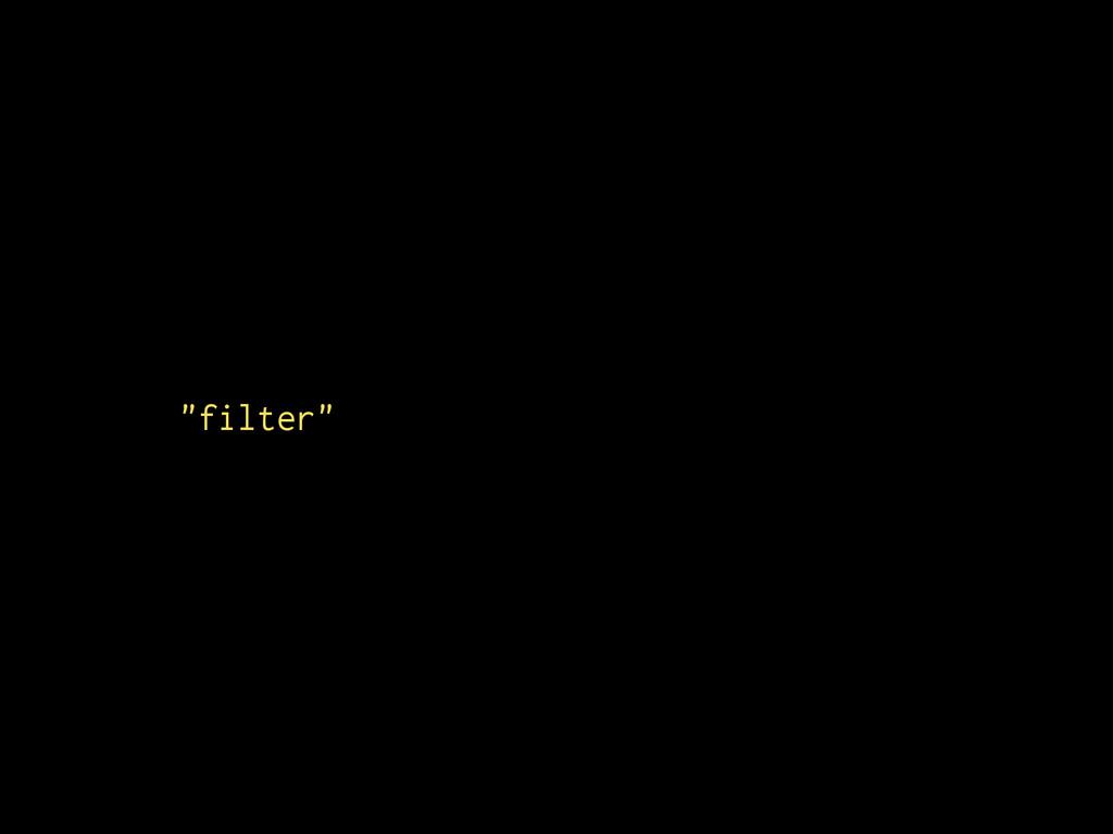 """[][""""filter"""""""