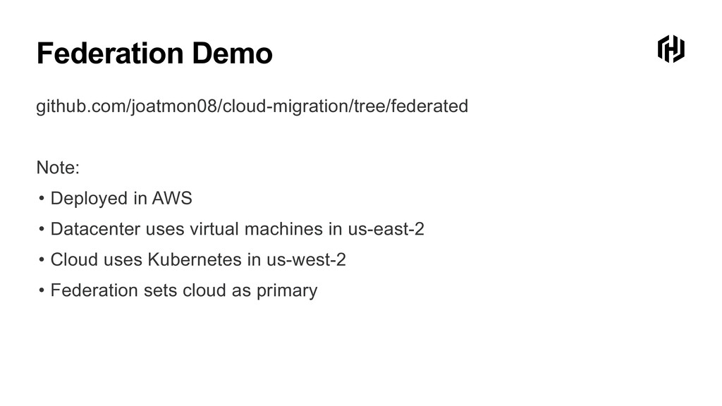 Federation Demo github.com/joatmon08/cloud-migr...