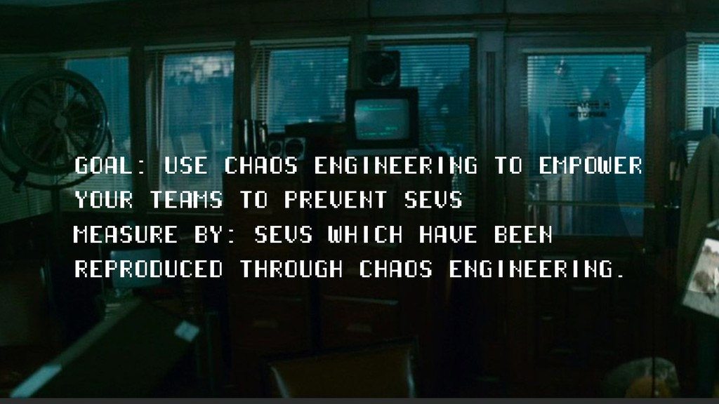 GOAL: USE CHAOS ENGINEERING TO EMPOWER YOUR TEA...