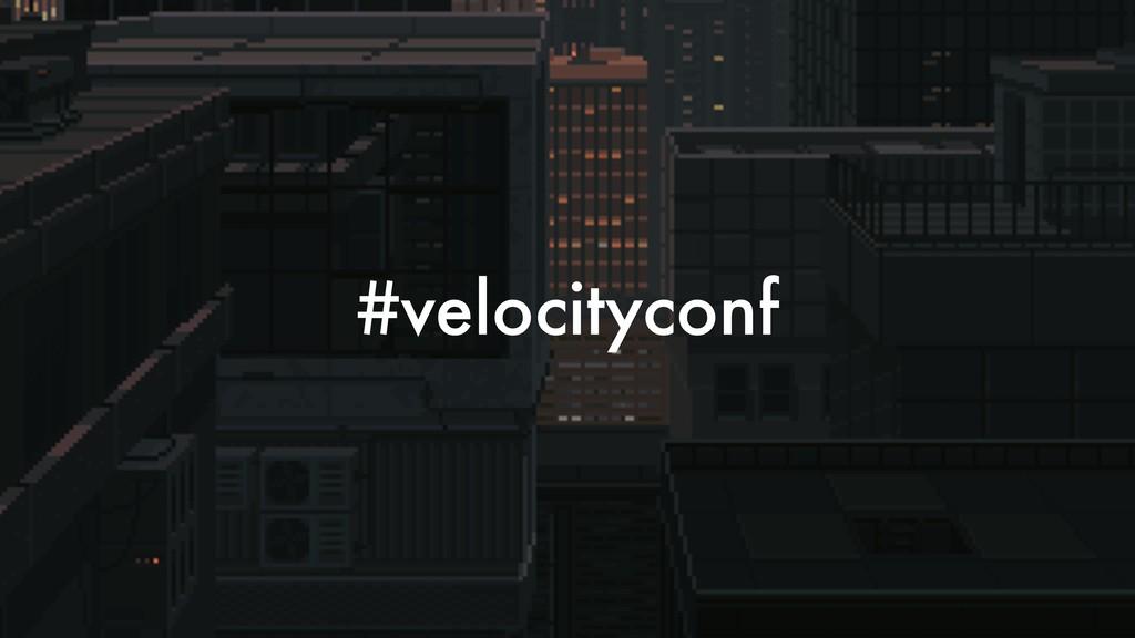 #velocityconf