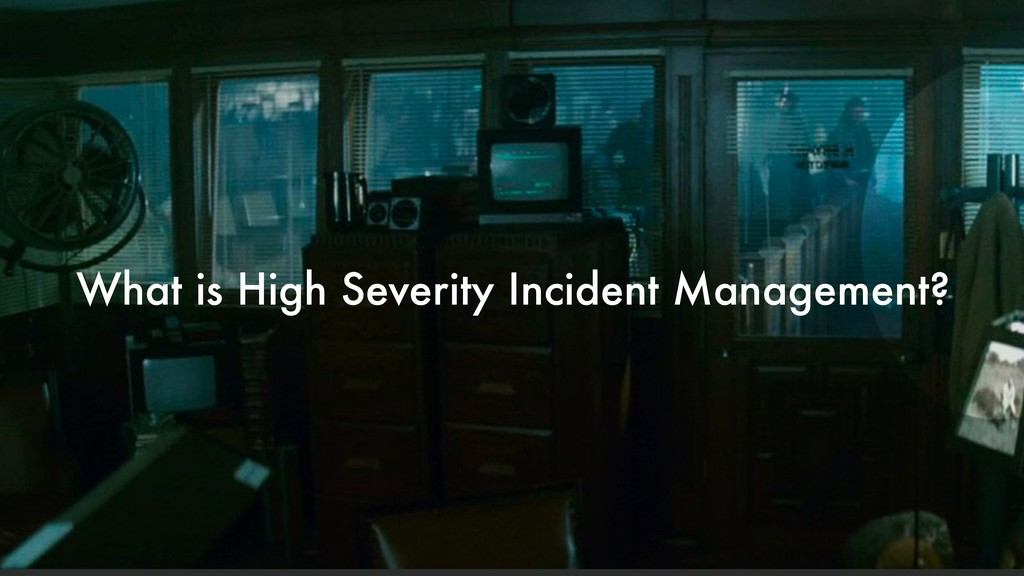 What is High Severity Incident Management?