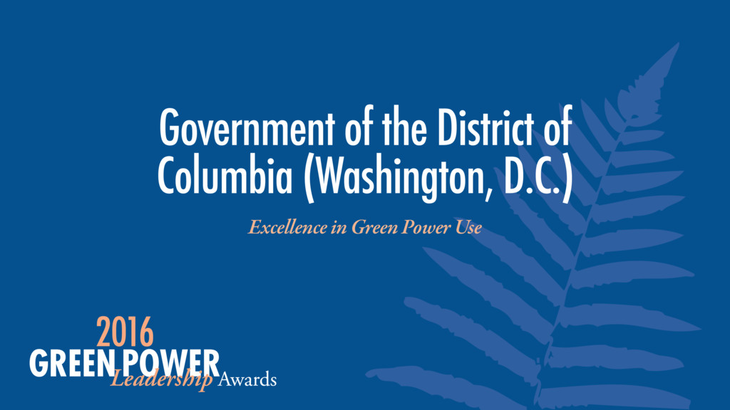 Excellence in Green Power Use Government of the...