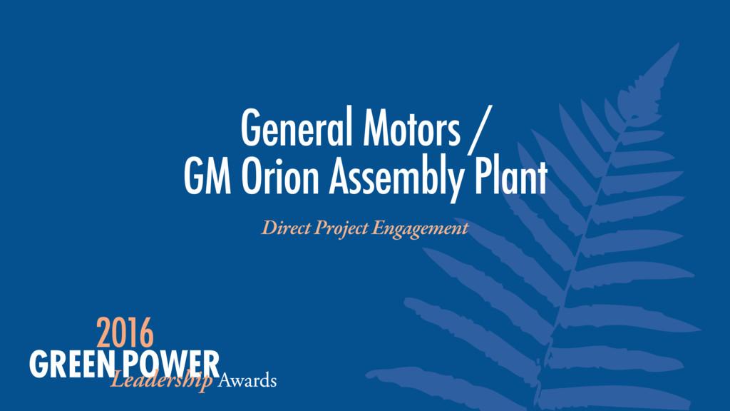 General Motors / GM Orion Assembly Plant Direc...