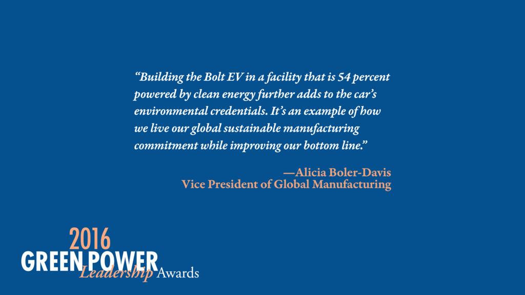 —Alicia Boler-Davis Vice President of Global Ma...