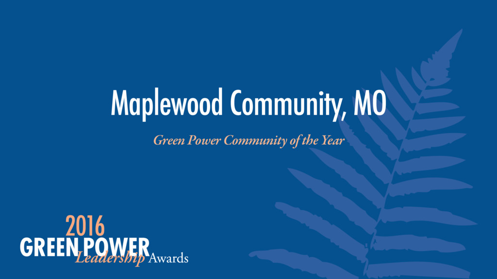 Maplewood Community, MO Green Power Community o...