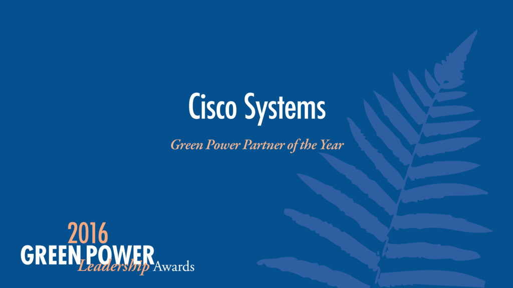 Cisco Systems Green Power Partner of the Year