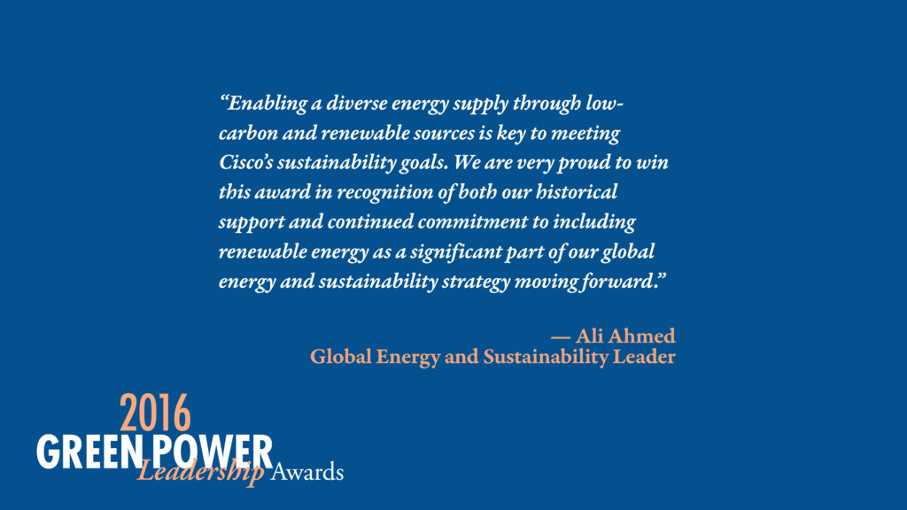 — Ali Ahmed Global Energy and Sustainability Le...