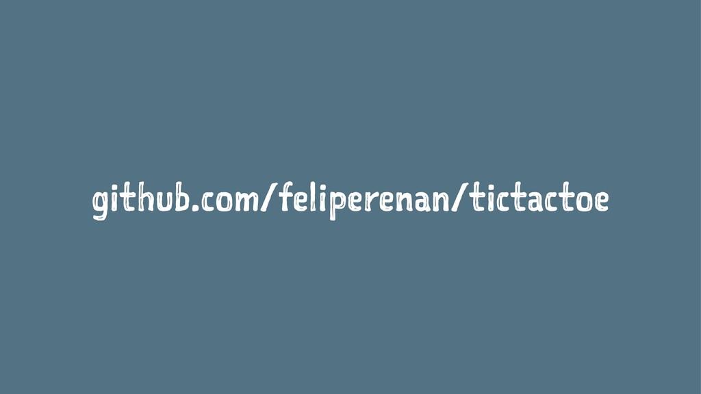 github.com/feliperenan/tictactoe