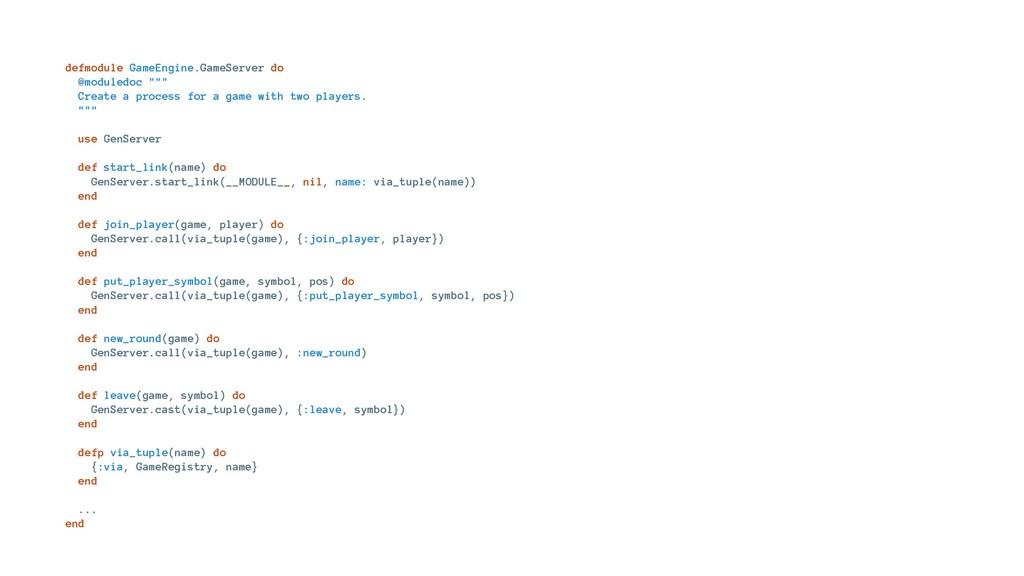 "defmodule GameEngine.GameServer do @moduledoc ""..."