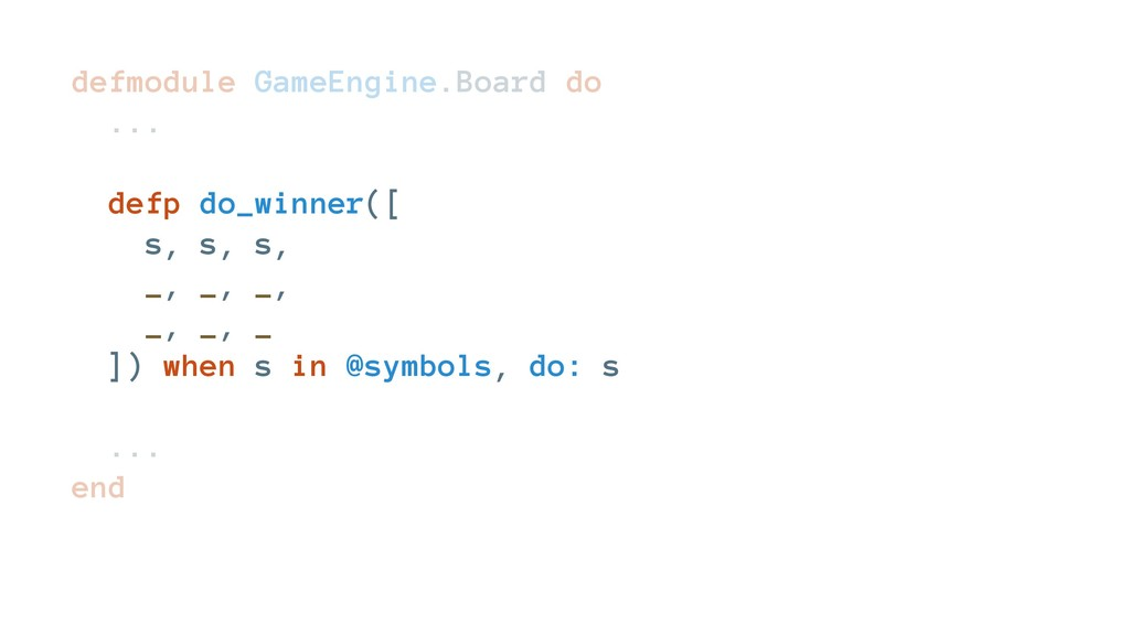 defmodule GameEngine.Board do ... defp do_winne...