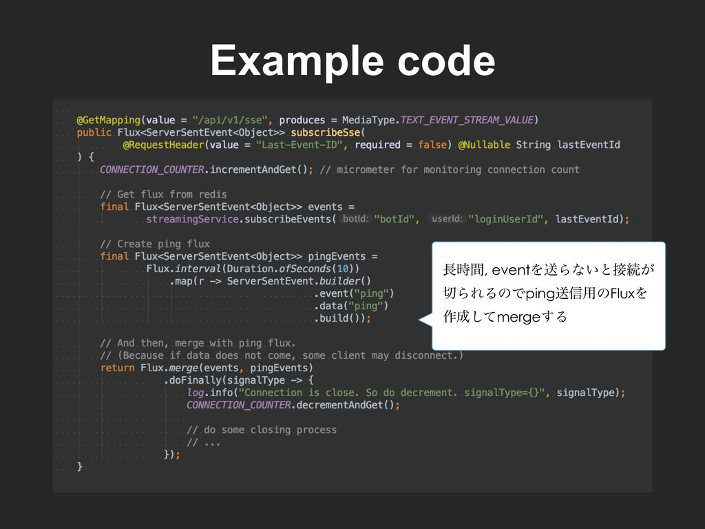 Example code ؒ, eventΛૹΒͳ͍ͱଓ͕ ΒΕΔͷͰpingૹ৴༻ͷ...