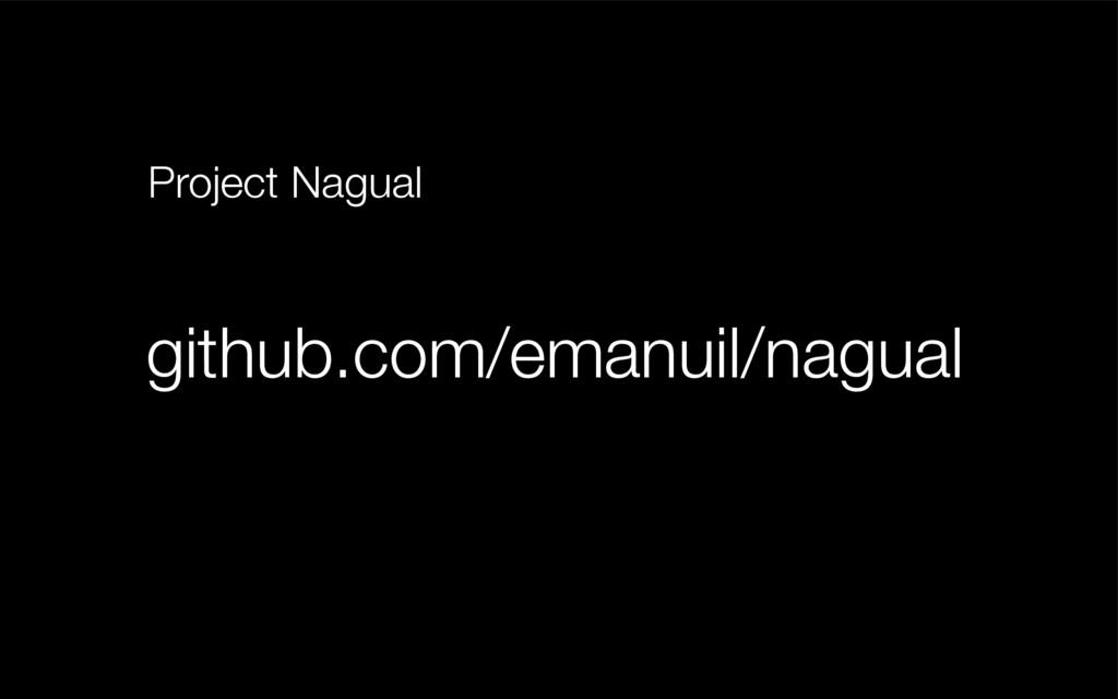 github.com/emanuil/nagual Project Nagual