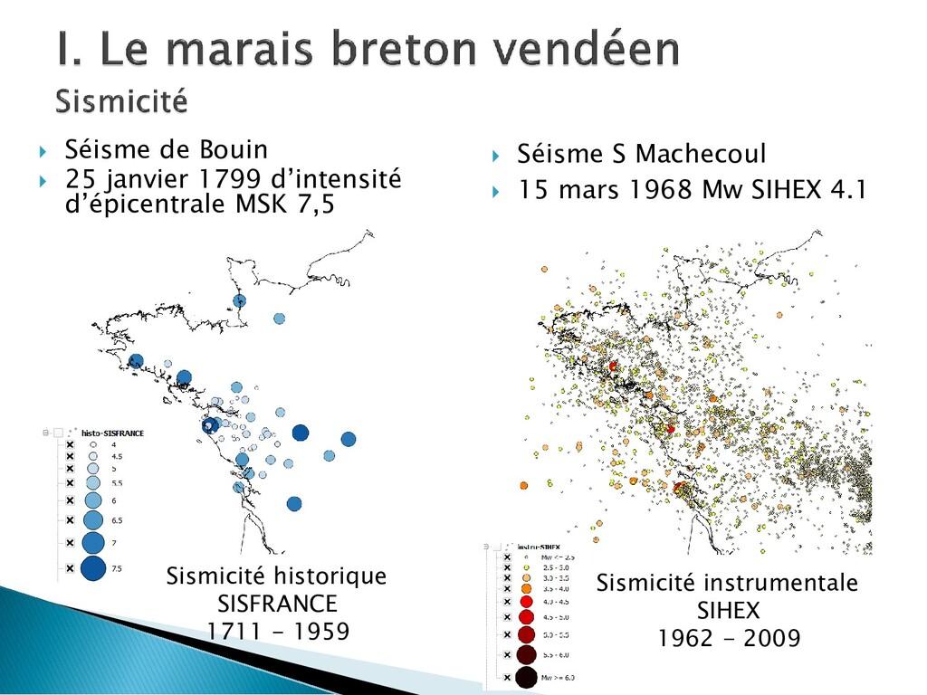  Séisme de Bouin  25 janvier 1799 d'intensité...