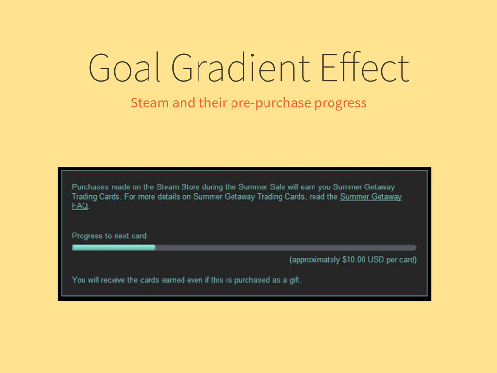 Goal Gradient Effect Steam and their pre-purchas...