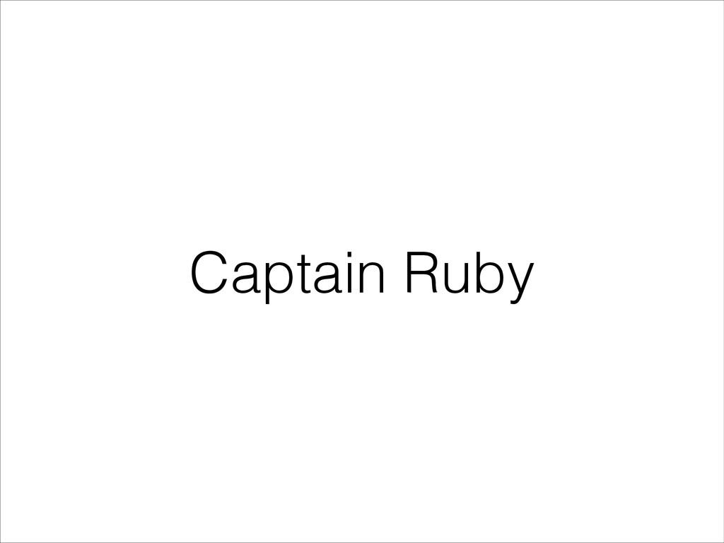 Captain Ruby