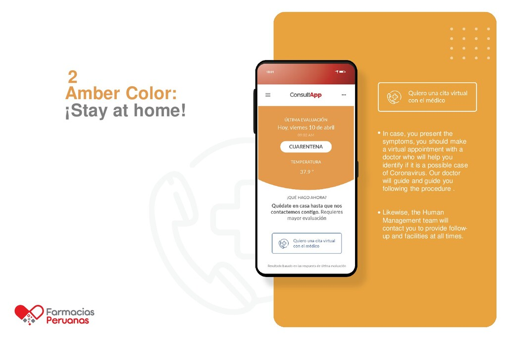 2 Amber Color: ¡Stay at home! In case, you pres...