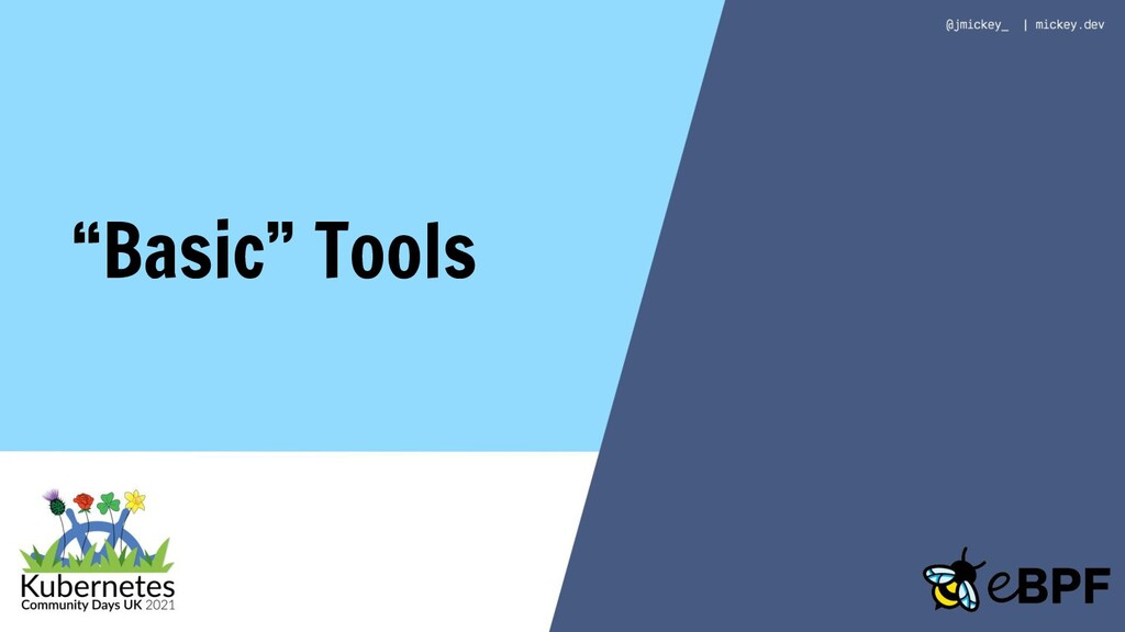 """Basic"" Tools"