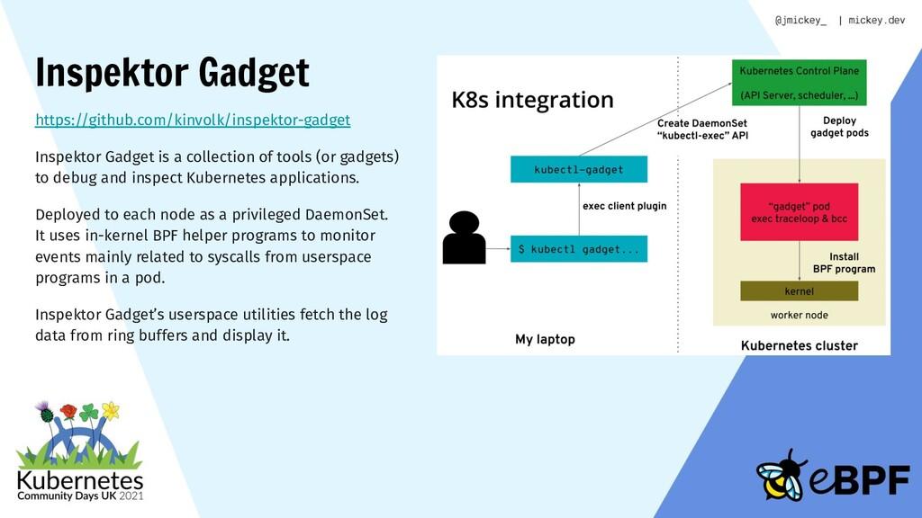 Inspektor Gadget https://github.com/kinvolk/ins...