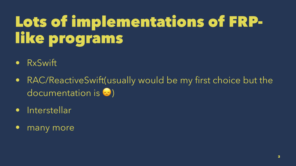 Lots of implementations of FRP- like programs •...