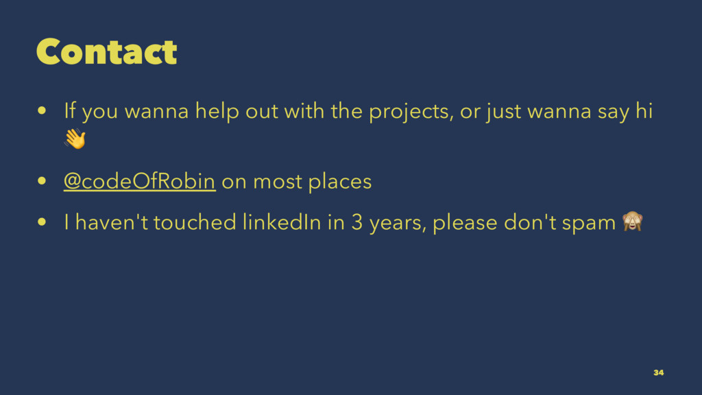 Contact • If you wanna help out with the projec...