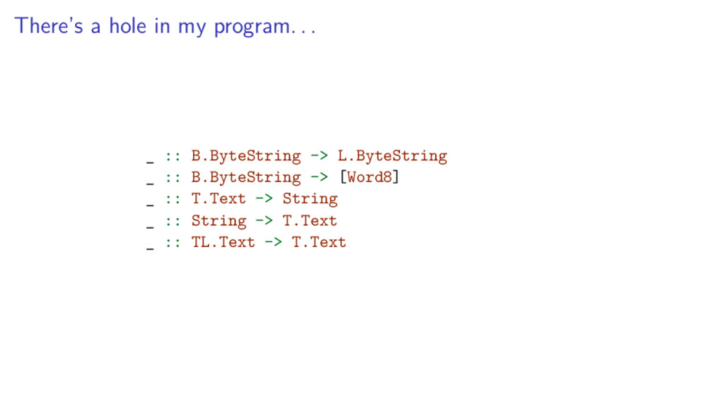 There's a hole in my program. . . _ :: B.ByteSt...