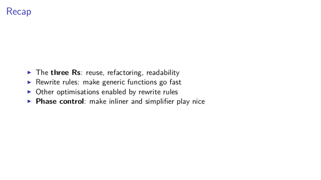 Recap The three Rs: reuse, refactoring, readabi...