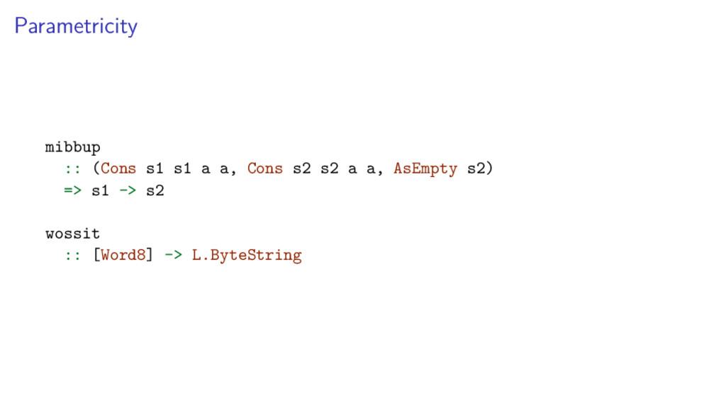Parametricity mibbup :: (Cons s1 s1 a a, Cons s...