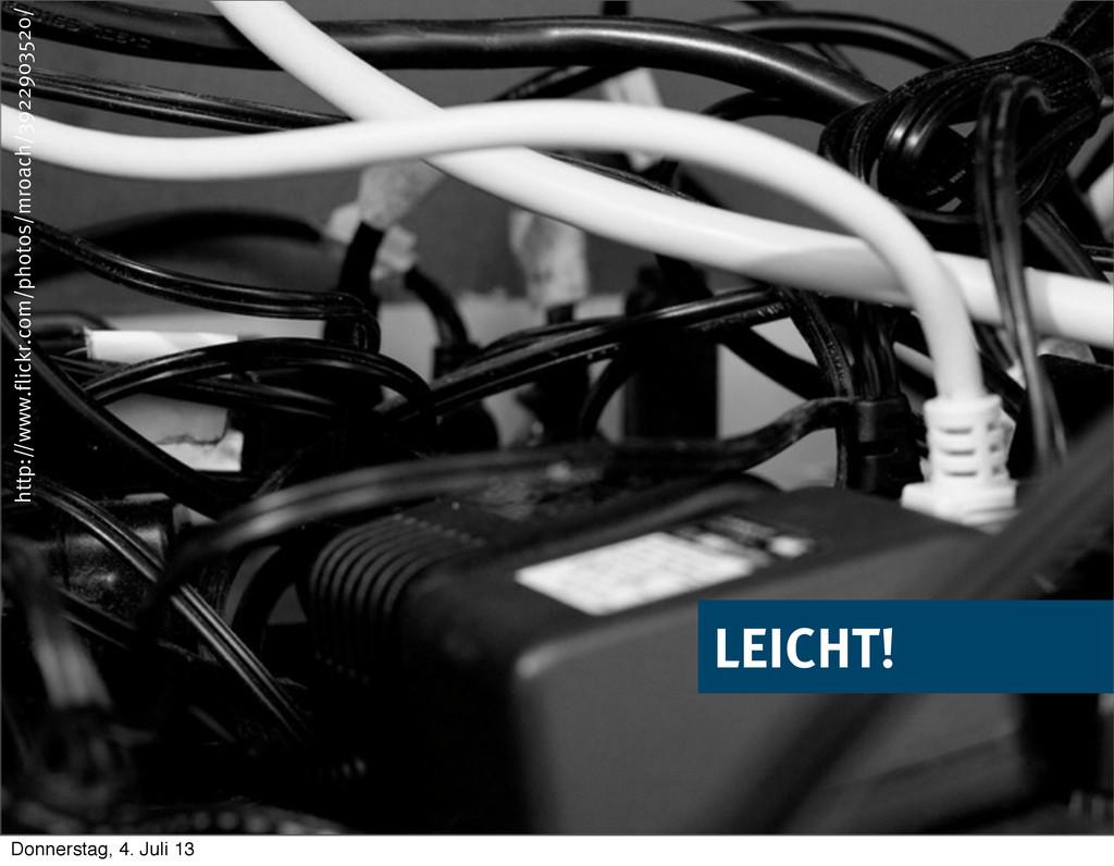© 2013 innoQ Deutschland GmbH LEICHT! http://ww...