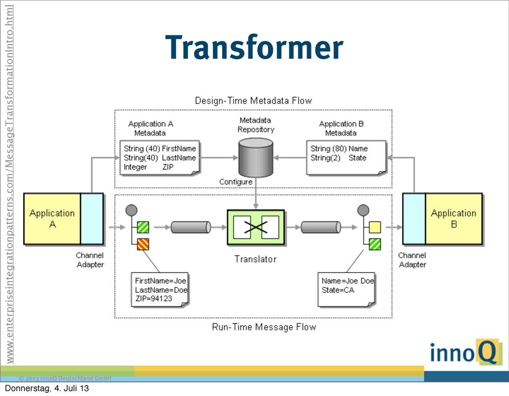 © 2013 innoQ Deutschland GmbH Transformer www.e...