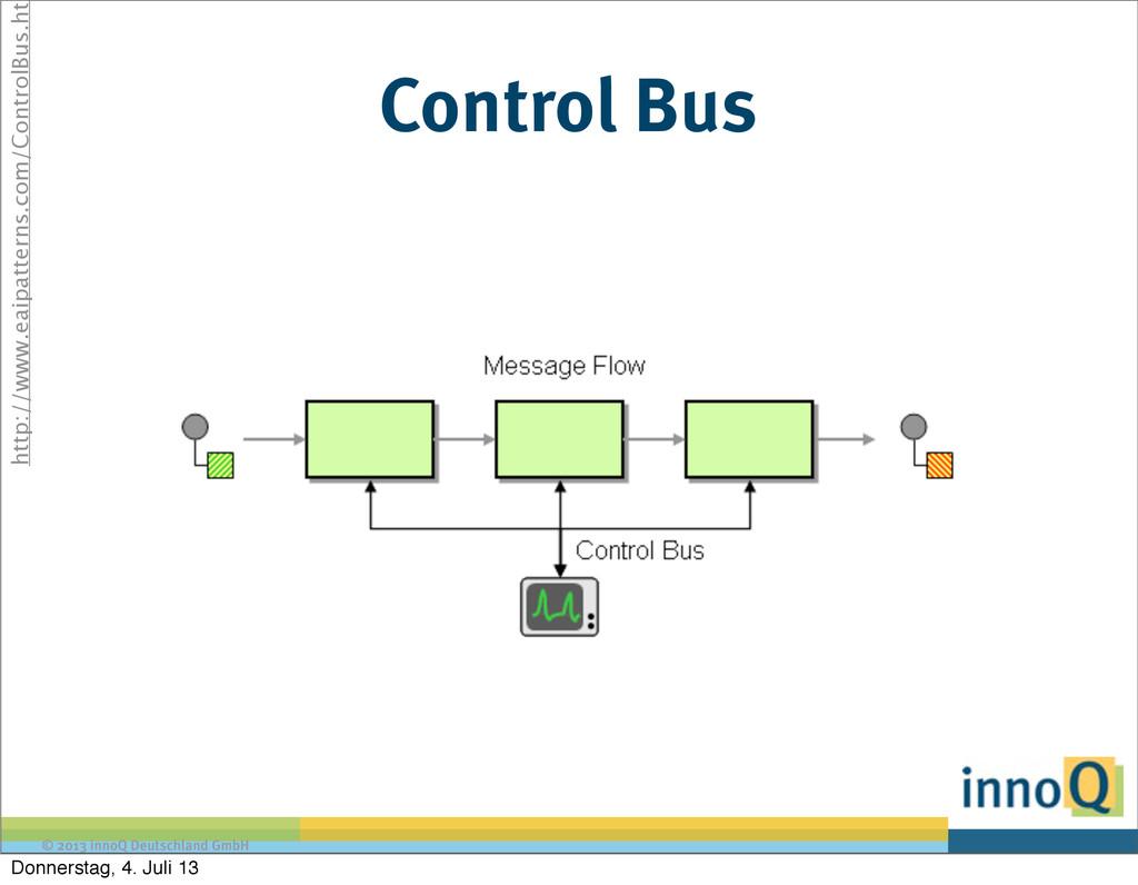 © 2013 innoQ Deutschland GmbH Control Bus http:...