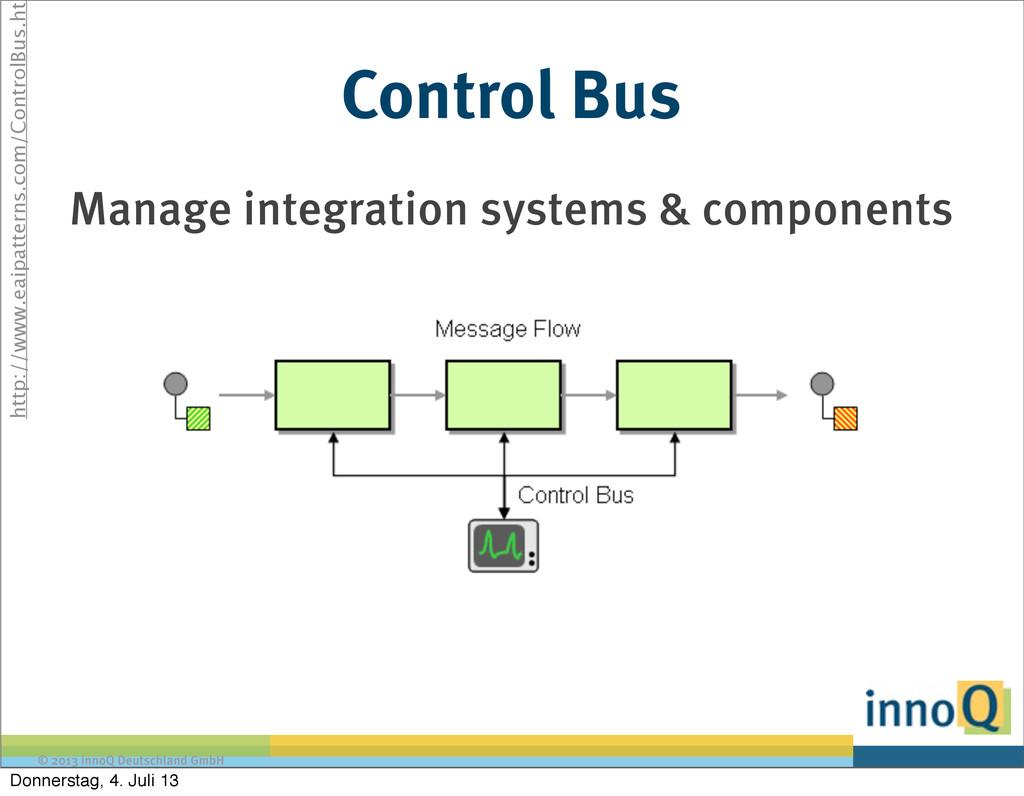 © 2013 innoQ Deutschland GmbH Control Bus Manag...
