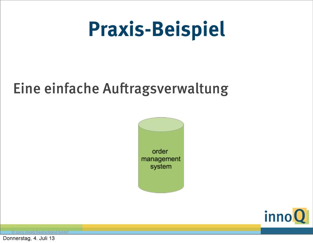 © 2013 innoQ Deutschland GmbH Praxis-Beispiel E...