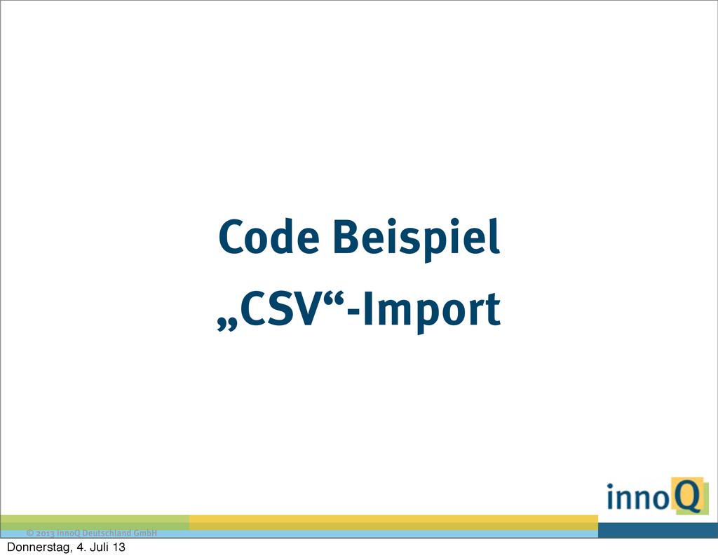 """© 2013 innoQ Deutschland GmbH Code Beispiel """"CS..."""