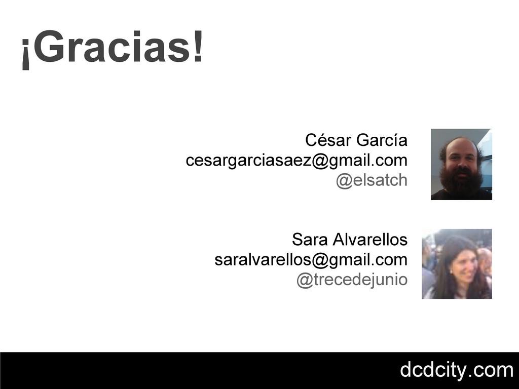 César García cesargarciasaez@gmail.com @elsatch...