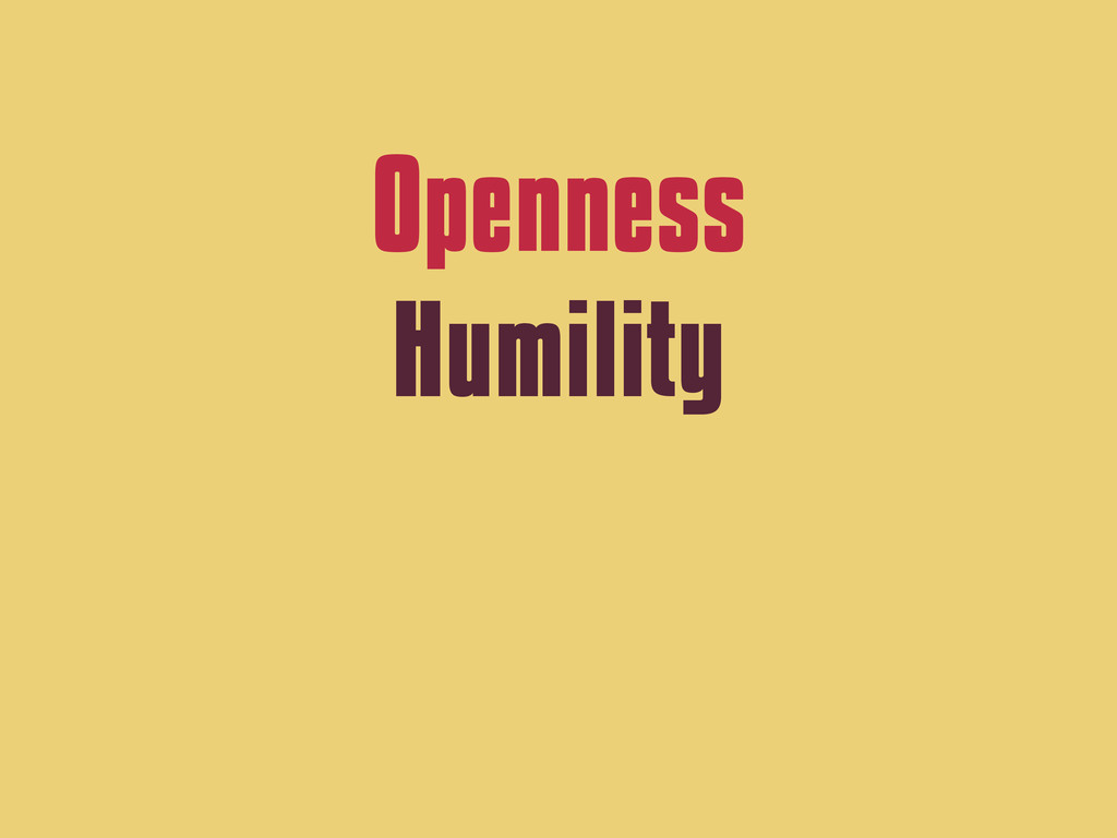 Openness Humility