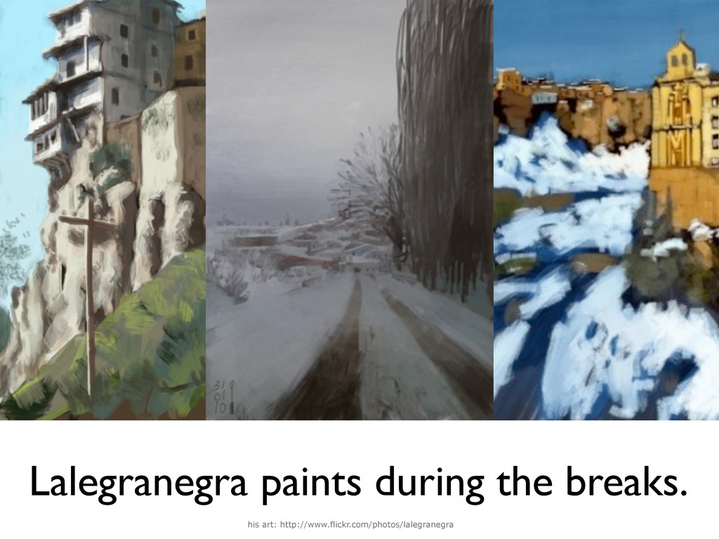 his art: http://www.flickr.com/photos/lalegrane...