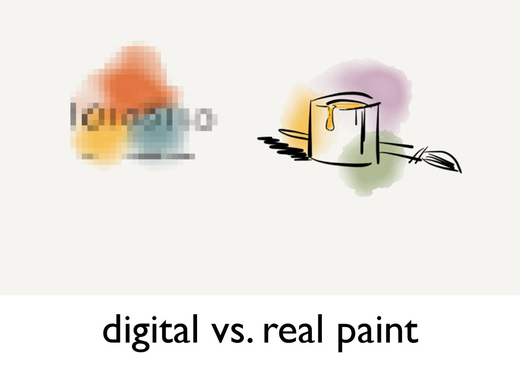 digital vs. real paint
