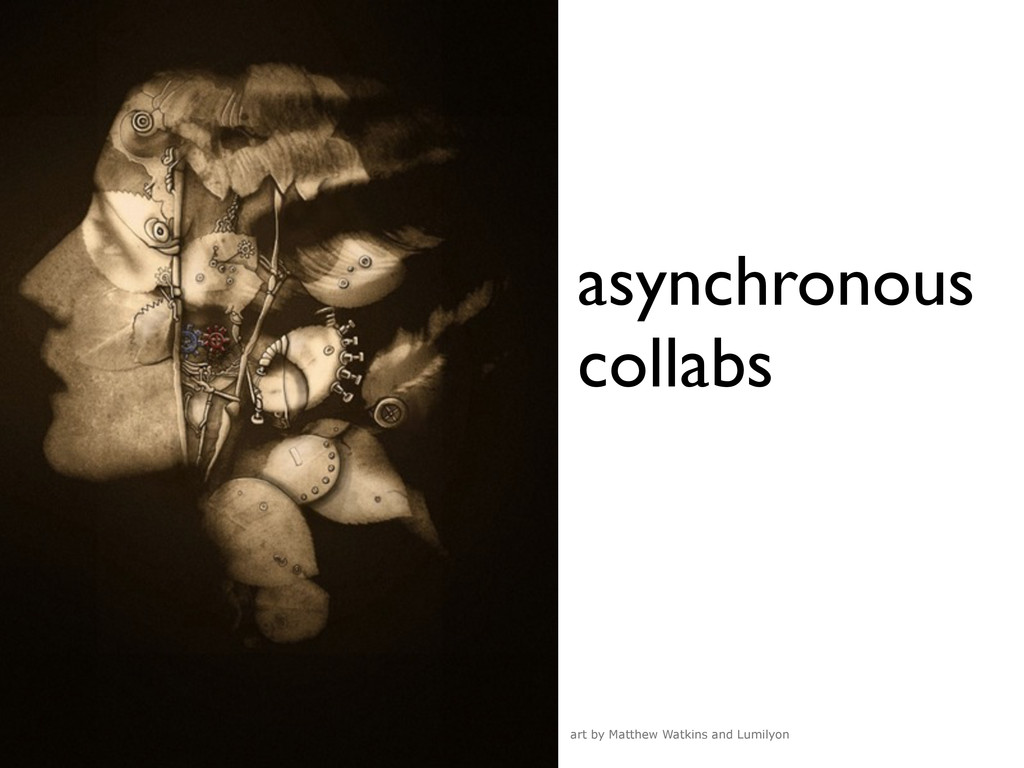 asynchronous collabs art by Matthew Watkins and...