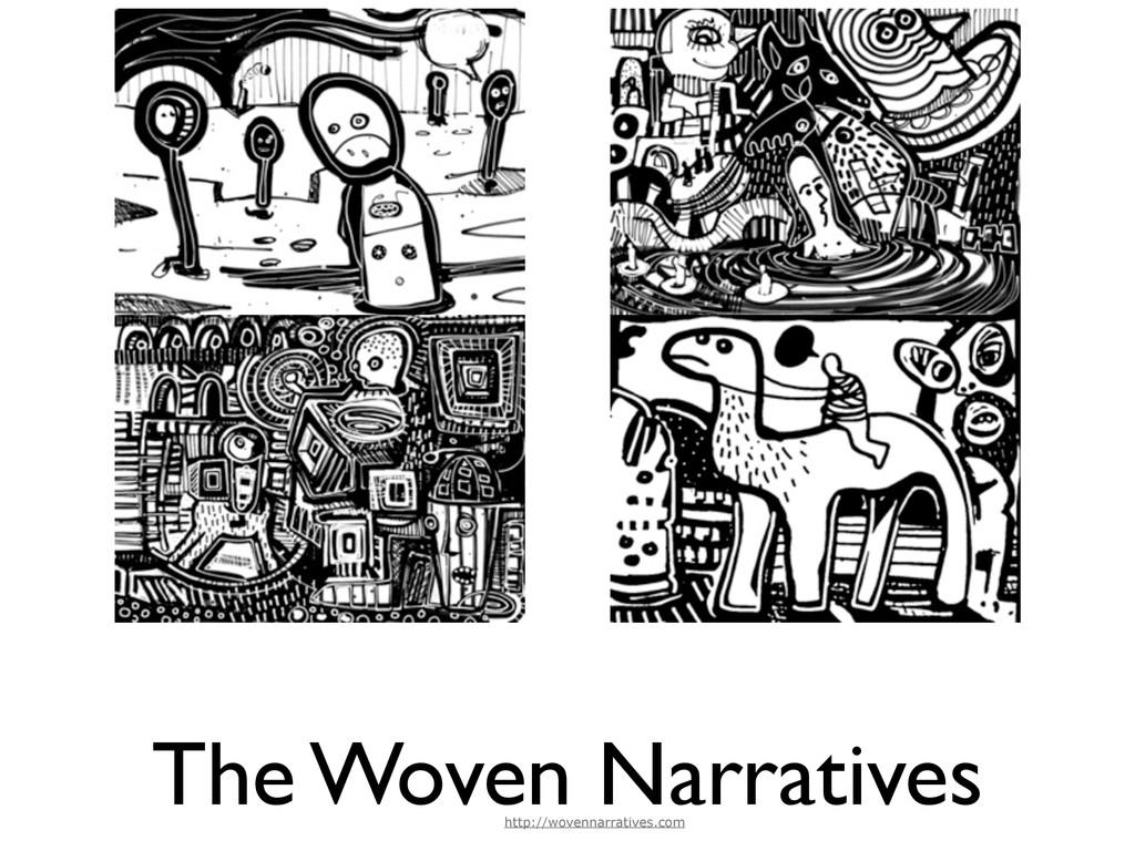 The Woven Narratives http://wovennarratives.com