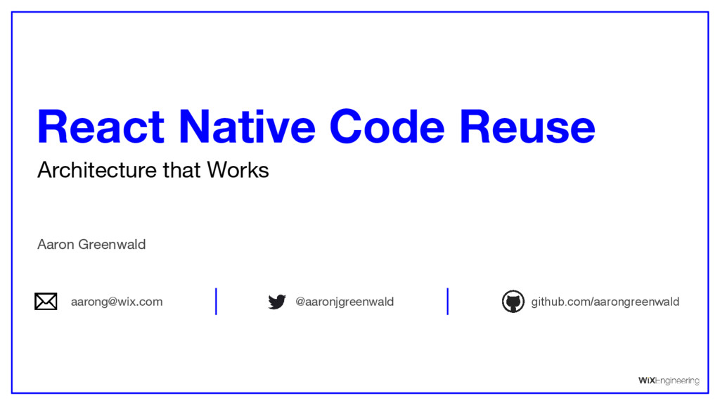 Architecture that Works React Native Code Reuse...