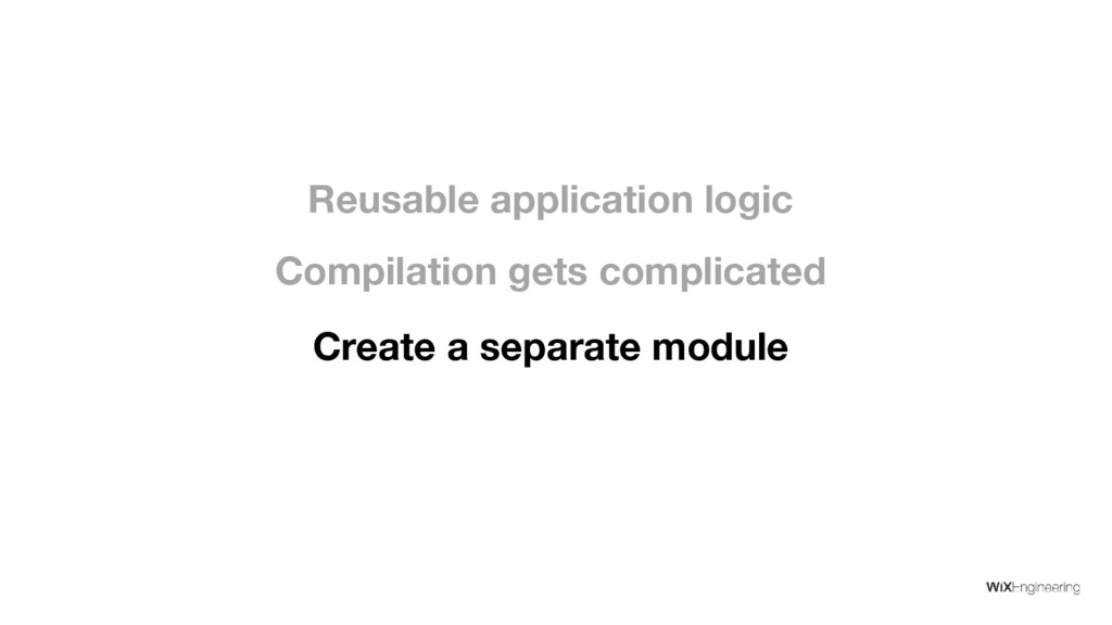 Create a separate module Compilation gets compl...