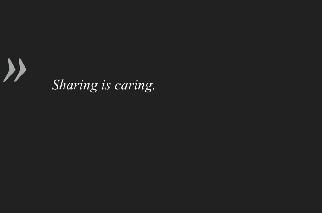 » Sharing is caring.