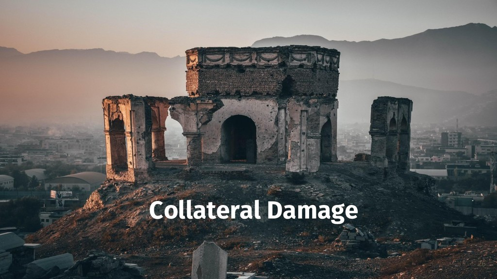 26 Collateral Damage