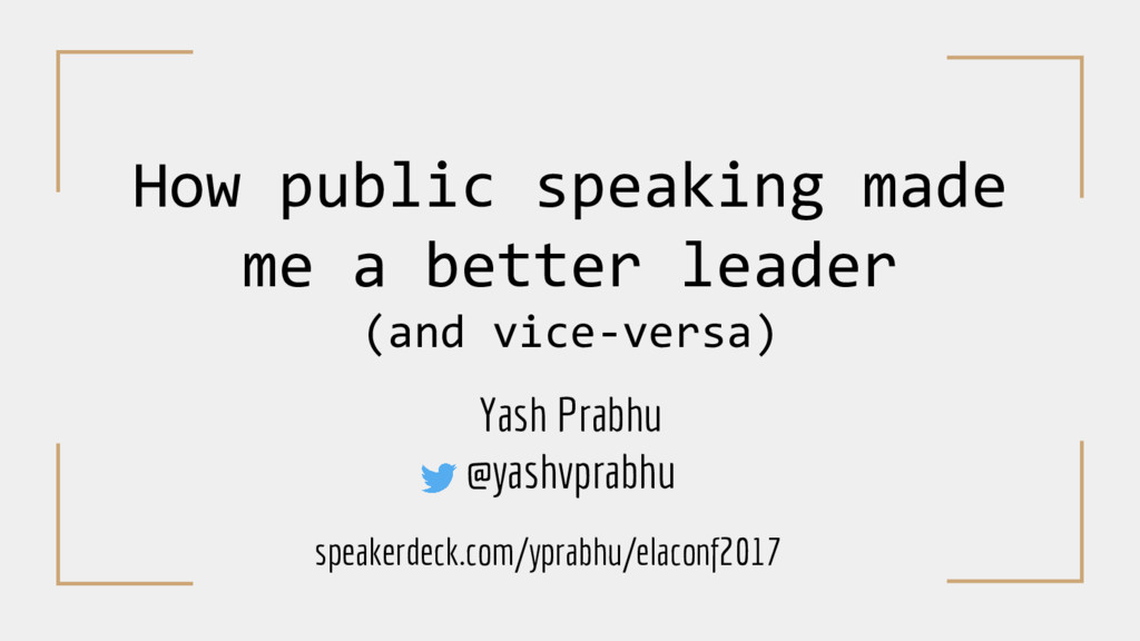 How public speaking made me a better leader (an...