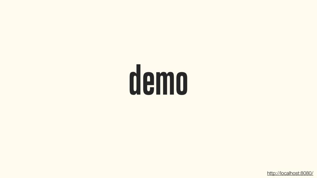 demo http://localhost:8080/