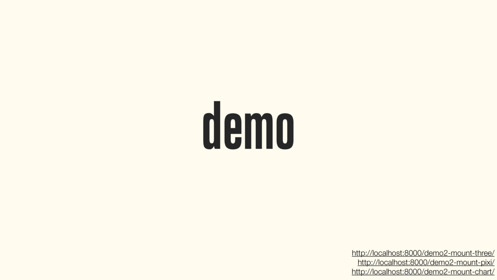 demo http://localhost:8000/demo2-mount-three/ h...
