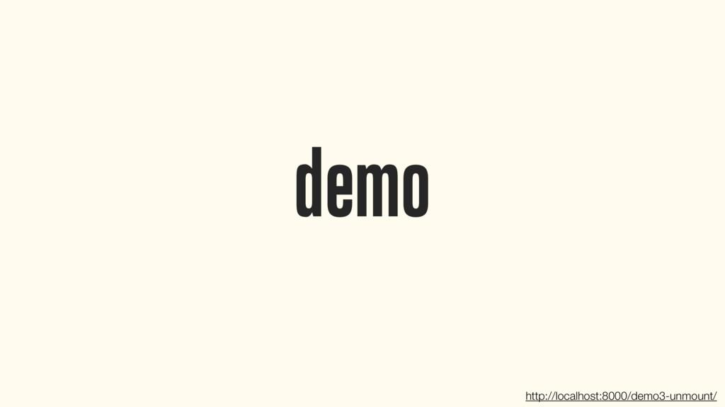 demo http://localhost:8000/demo3-unmount/